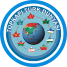 Topkapı Türk Dünyası